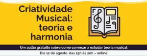 Criatividade Musical: teoria e harmonia aula online gratuita